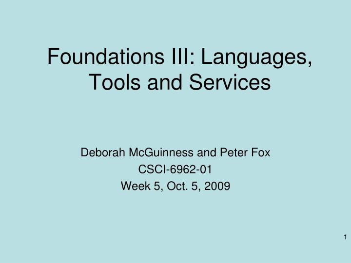 foundations iii languages tools and services n.