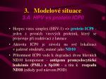 3 modelov situace 3 a hpv vs protein icp0