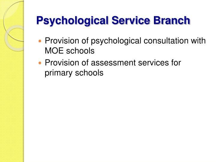 Psychological Service Branch