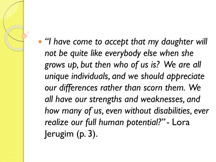 """""""I have come to accept that my daughter will not be quite like everybody else when she grows up, b..."""