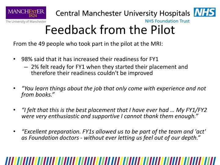 Feedback from the Pilot