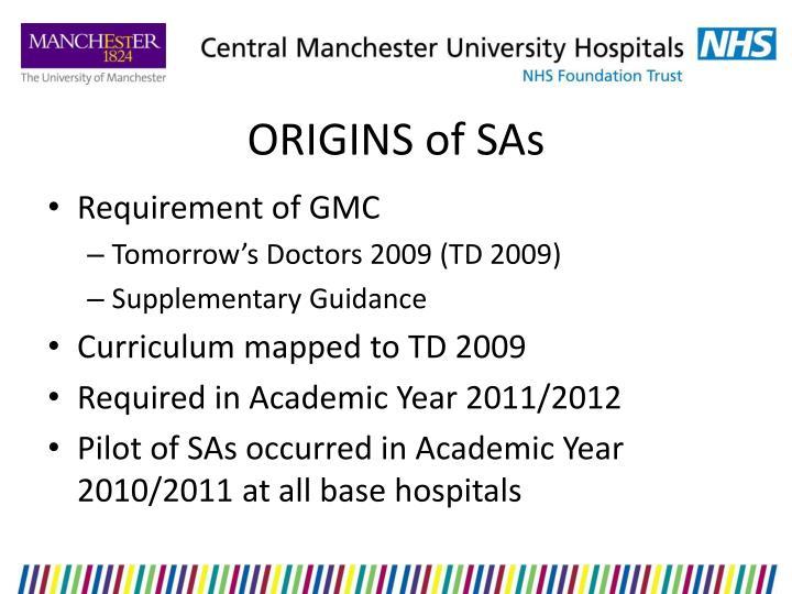 Origins of sas