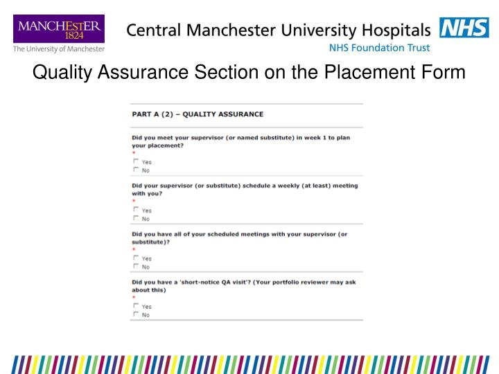 Quality Assurance Section on the Placement Form