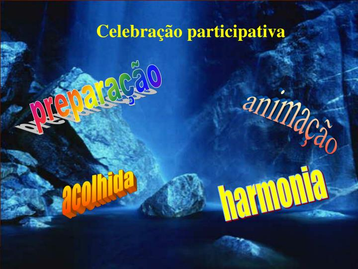 Celebração participativa
