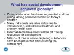what has social development achieved globally
