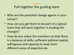 step 2 pull together the guiding team
