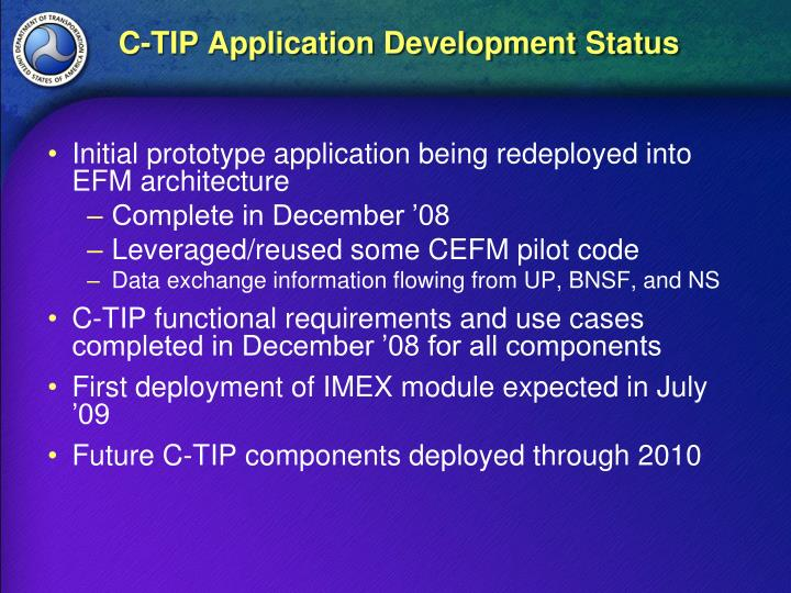 C-TIP Application Development Status