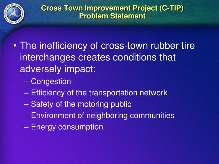 Cross town improvement project c tip problem statement