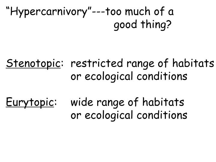 """""""Hypercarnivory""""---too much of a"""