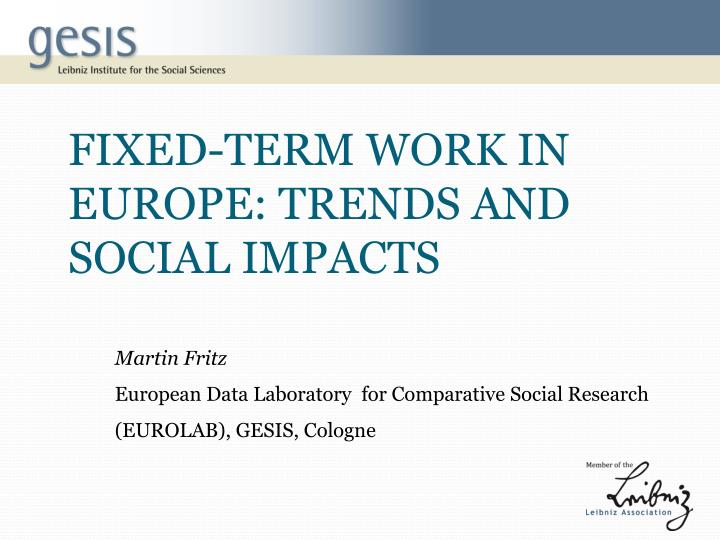 fixed term work in europe trends and social impacts n.