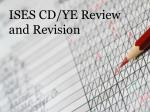 ises cd ye review and revision