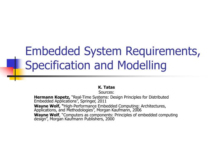 embedded system requirements specification and modelling n.