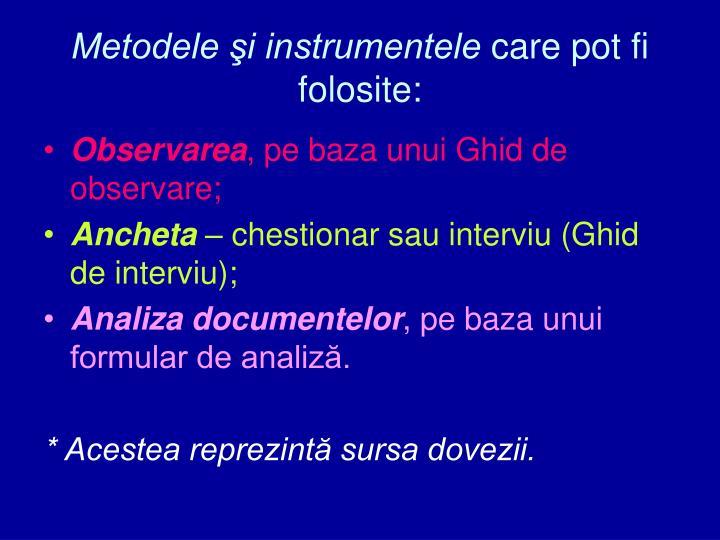Metodele şi instrumentele