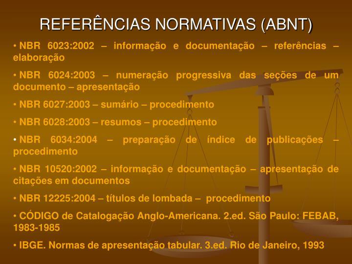 REFERÊNCIAS NORMATIVAS (ABNT)