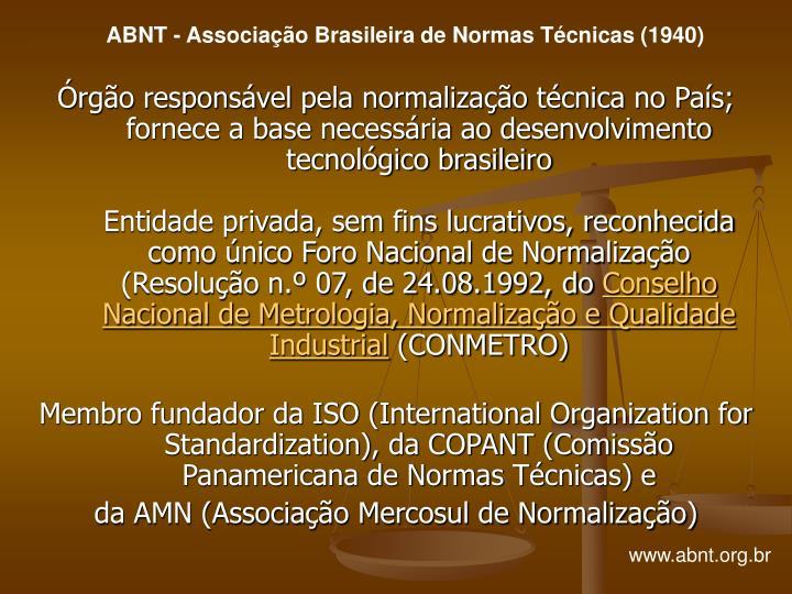 ABNT - Associação Brasileira de Normas Técnicas (1940)