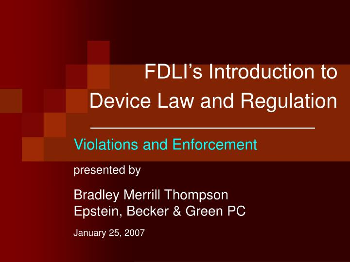 fdli s introduction to device law and regulation