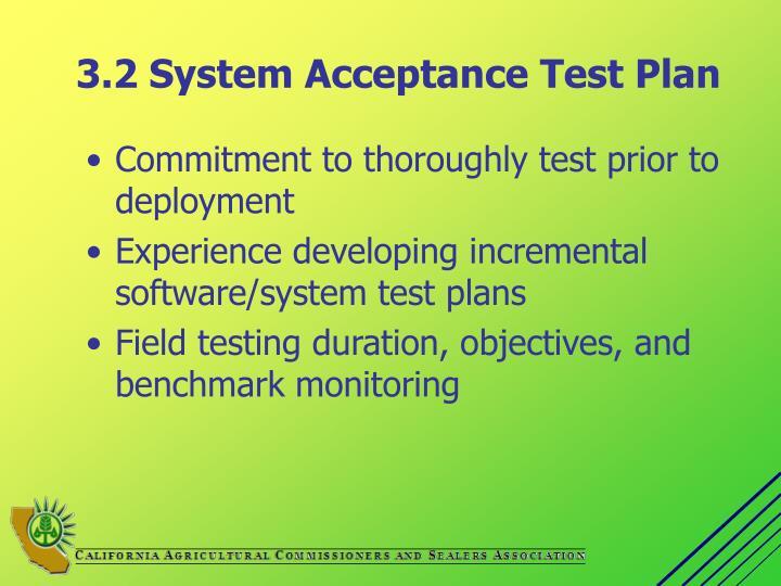 3.2 System Acceptance Test Plan