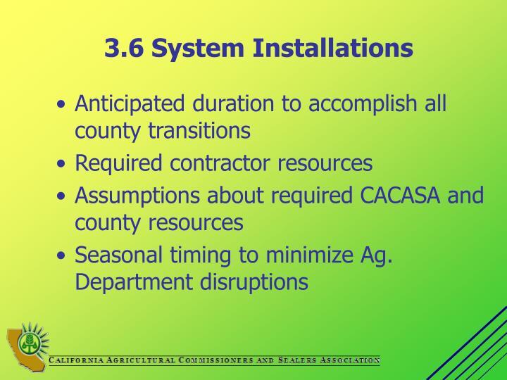 3.6 System Installations