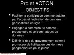 projet acton objectifs