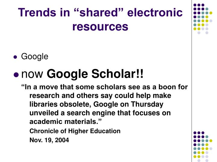 Trends in shared electronic resources