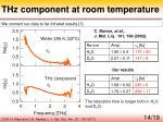 thz component at room temperature