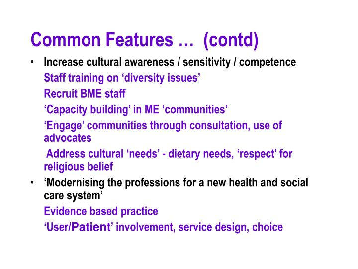 Common Features …  (contd)