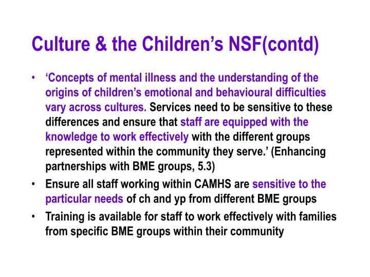 Culture & the Children's NSF(contd)