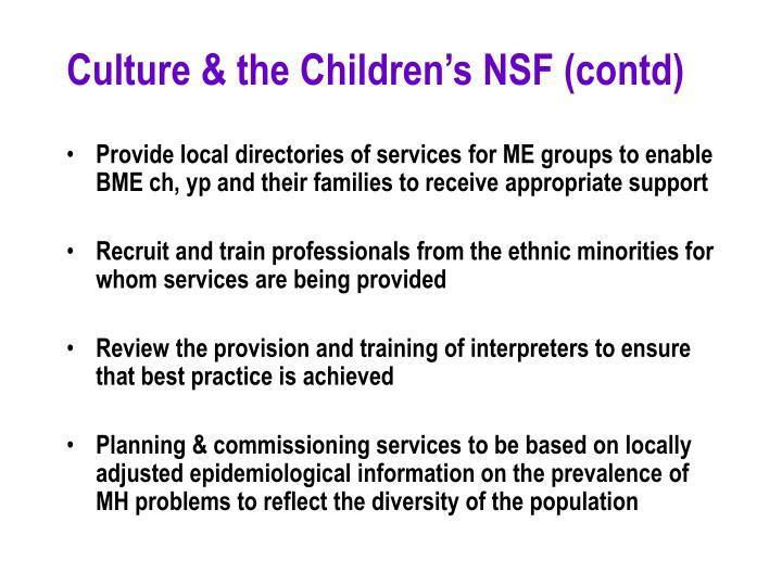 Culture & the Children's NSF (contd)