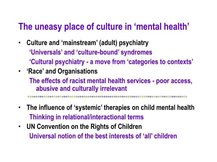 The uneasy place of culture in 'mental health'