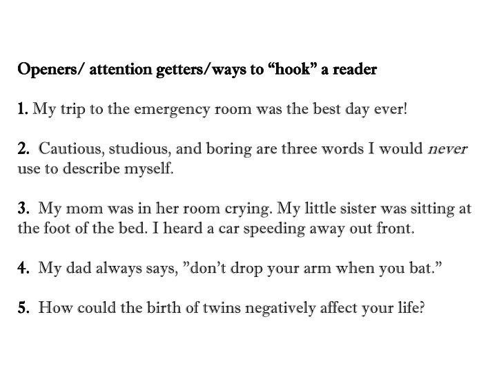 """Openers/ attention getters/ways to """"hook"""" a"""