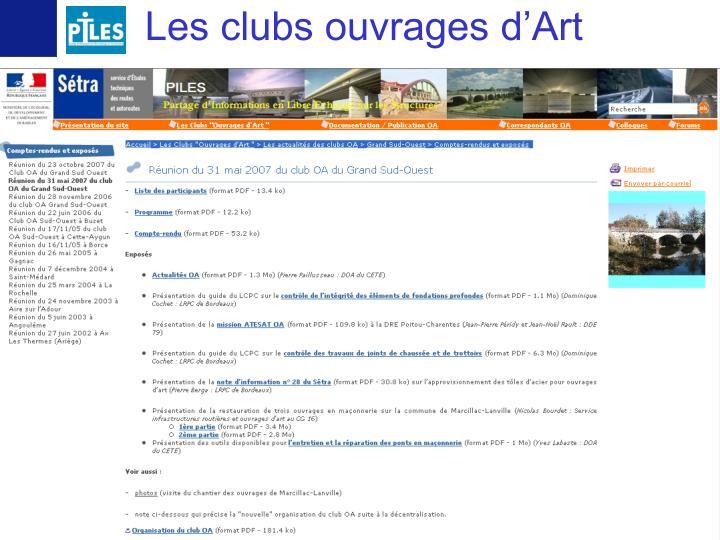 Les clubs ouvrages d'Art