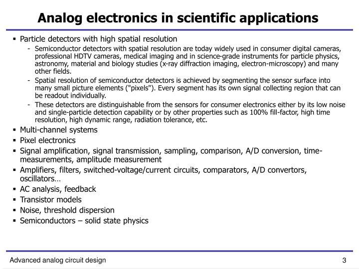 Analog electronics in scientific applications