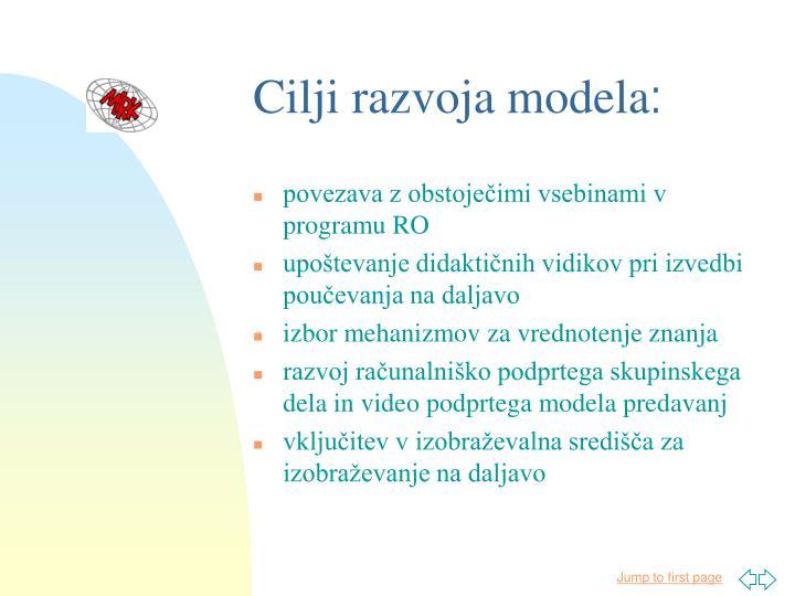 Cilji razvoja modela