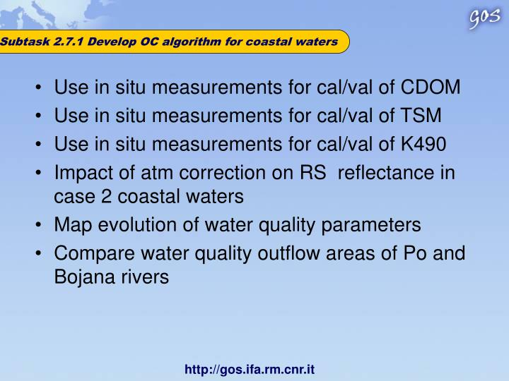 Subtask 2.7.1 Develop OC algorithm for coastal waters