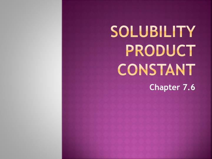 solubility product constant n.