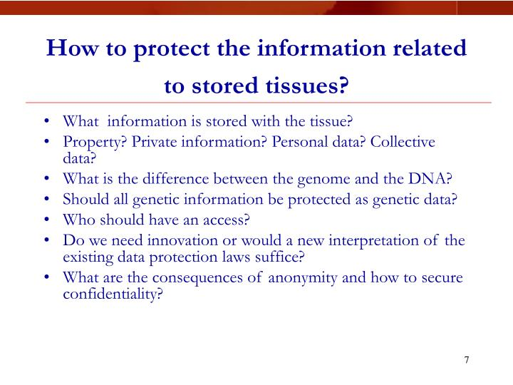 How to protect the information related to stored tissues?