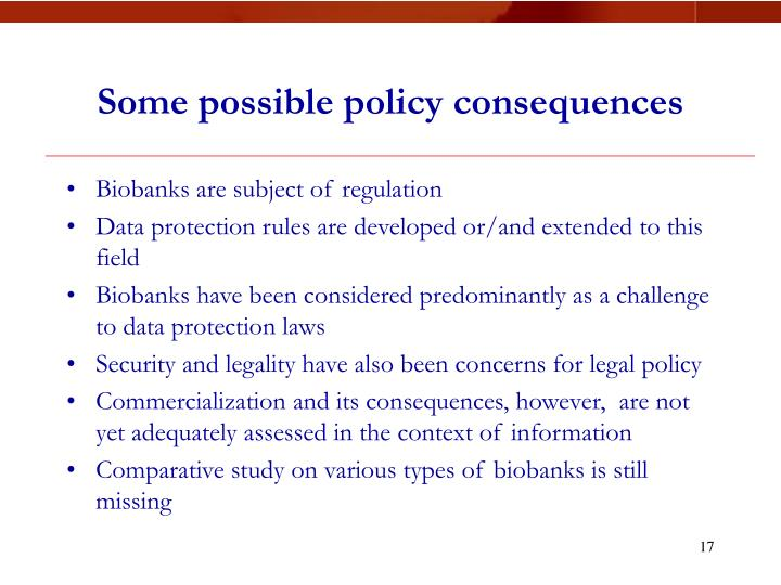 Some possible policy consequences