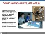 autonomous humans in the loop systems