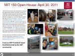 mit 150 open house april 30 2011