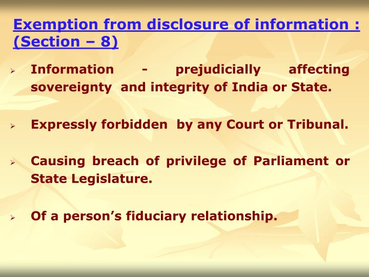 Exemption from disclosure of information :