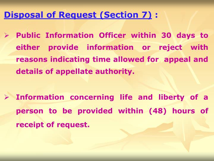Disposal of Request (Section 7)