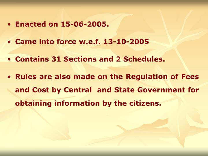 Enacted on 15-06-2005.