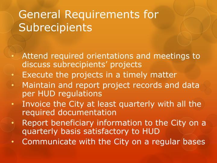 General Requirements for Subrecipients