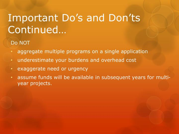 Important Do's and Don'ts Continued…