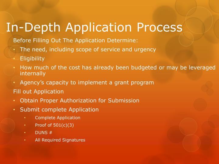 In-Depth Application Process