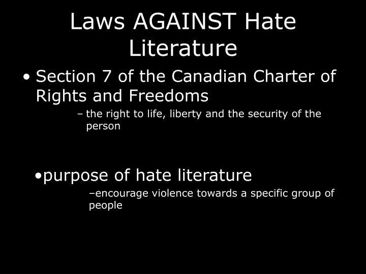 Laws AGAINST Hate Literature
