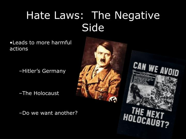Hate Laws:  The Negative Side