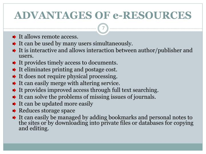 ADVANTAGES OF e-RESOURCES