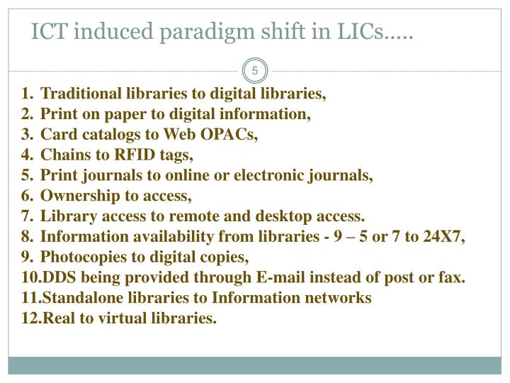 ICT induced paradigm shift in LICs…..