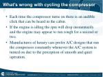 what s wrong with cycling the compressor